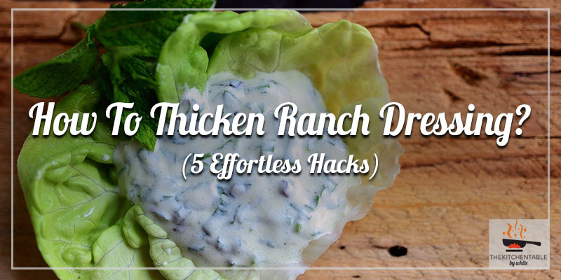 How-To-Thicken-Ranch-Dressing