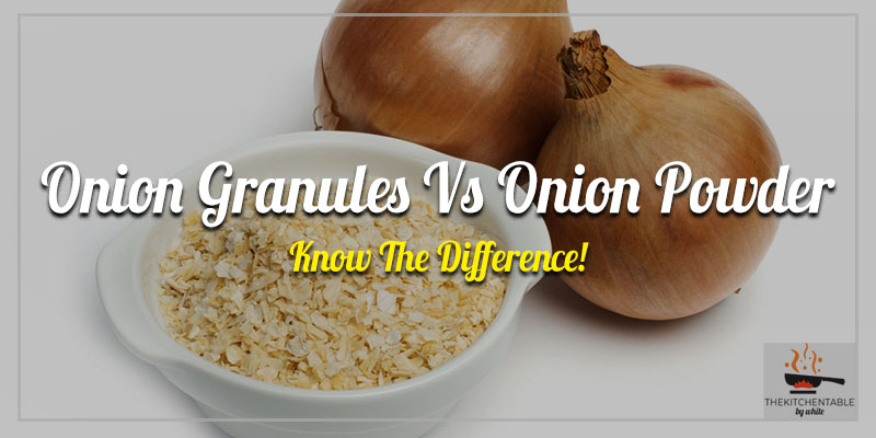 Onion-Granules-Vs-Onion-Powder