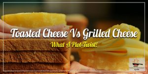 Toasted-Cheese-Vs-Grilled-Cheese